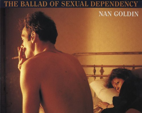 Nan Goldin, The Ballad of sexual Dependency, Aperture, New York, 1986